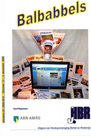 december 2009 - de laatste gedrukte Balbabbels verschijnt. De vernieuwde website neemt de communicatie naar de leden over
